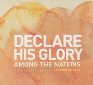 Declare His Glory 2